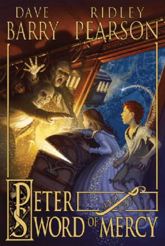 Peter and the Sword of Mercy, Dave Barry, Ridley Pearson