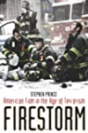 Firestorm: American Film in the Age o...
