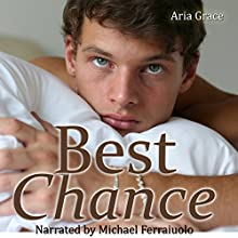 Best Chance: More than Friends, Book 6 (       UNABRIDGED) by Aria Grace Narrated by Michael Ferraiuolo