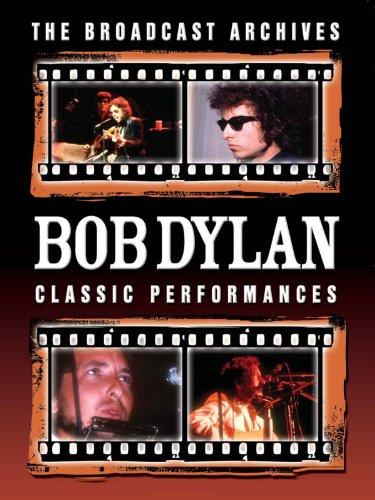 Bob Dylan Classic Performances