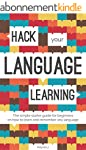 Hack Your Language Learning: The Simp...