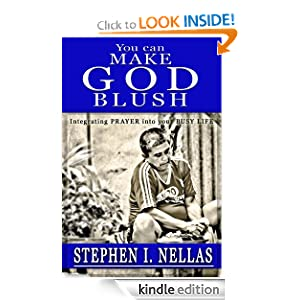 You Can MAKE GOD BLUSH (e-book edition)