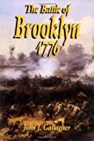The Battle of Brooklyn, 1776 (1885119690) by John J. Gallagher