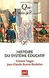 echange, troc Vincent Troger, Jean-Claude Ruano-Borbalan - Histoire du systeme éducatif