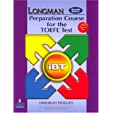 "Longman Preparation Course TOEFL Test: Student Book and CD-ROM with Answer Key. The Next Generation: IBT Student Book (Longman Preparation Course for the TEOFL Test)von ""Deborah Phillips"""
