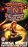 JAMES SCHMITZ TNT: Telzey and Trigger: Complete Federation of the Hub