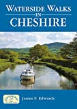 Waterside Walks in Cheshire (Waterside Walks)