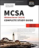 img - for MCSA Windows Server 2012 R2 Complete Study Guide: Exams 70-410, 70-411, 70-412 book / textbook / text book