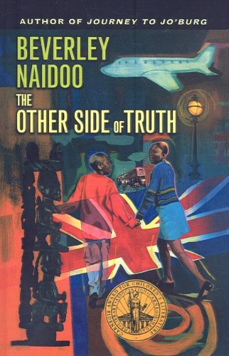 the other side of truth A south african writer upper intermediate worksheet the other side of truth, beverley naidoo (page num-bers here refer to the harper trophy edition, 2003.