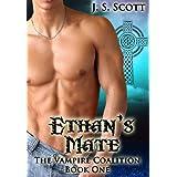 Ethan's Mate (The Vampire Coalition Book 1) ~ J. S. Scott