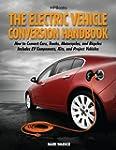 The Electric Vehicle Conversion Handb...