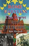 img - for Rome, Babylon the Great and Europe book / textbook / text book