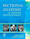 img - for Sectional Anatomy for Imaging Professionals, 2e book / textbook / text book