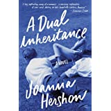 A Dual Inheritance: A Novel ~ Joanna Hershon