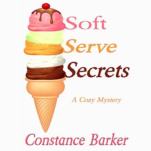 soft-serve-secrets-a-cozy-mystery-caesars-creek-mystery-series-book-3