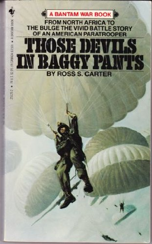 Those Devils in Baggy Pants, by Ross S. Carter