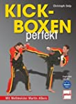 Kickboxen perfekt: Mit Weltmeister Ma...