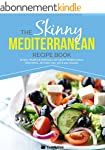 The Skinny Mediterranean Recipe Book:...