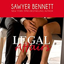 Legal Affairs Boxed Set Audiobook by Sawyer Bennett Narrated by Kirsten Leigh