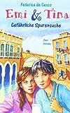 Emi und Tina. Gefährliche Spurensuche. (Big Book): Die Spur führt nach Stockholm / Venedig kann gefährlich sein