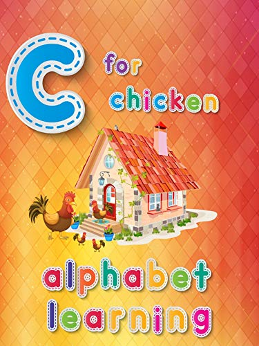 C For Chicken Alphabets Learning on Amazon Prime Video UK