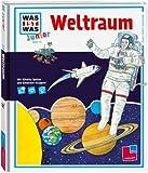 WAS IST WAS Junior, Band 13: Weltraum - Stefanie Steinhorst, Sabine Schuck