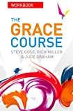The Grace Course Workbook