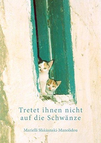 tretet-ihnen-nicht-auf-die-schwnze-german-edition