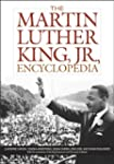 The Martin Luther King, Jr., Encyclop...