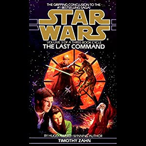 Star Wars: The Thrawn Trilogy, Book 3: The Last Command Audiobook