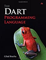 The Dart Programming Language Front Cover