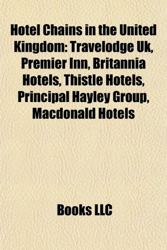 hotel-chains-in-the-united-kingdom-travelodge-uk-premier-inn-britannia-hotels-thistle-hotels-princip