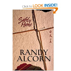 """Safely Home"" by Randy Alcorn :Book Review"