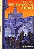 Ein Kampf um Rom: Historischer Roman