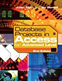 img - for Database Projects in Access for Advanced Level by Julian Mott (2003-08-30) book / textbook / text book