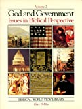God and Government Issues in Biblical Perspectives (091581501X) by Demar, Gary
