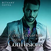 New Feelings, New Confusions: Art of Love, Book 2 | Bethany Dayna