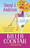 img - for Killer Cocktail (Molly Forrester Novels) book / textbook / text book