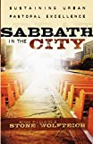 img - for Sabbath in the City: Sustaining Urban Pastoral Excellence book / textbook / text book