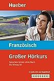 Großer Hörkurs Französisch: Sprachen lernen ohne Buch / Paket