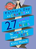 Father's Day Crafts: 27 Crafts For Kids To Make For Their Dad's