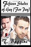 Fifteen Shades of Gay (For Pay) (Volume 1)
