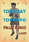 Torquay Tornado (095630771X) by King, Paul