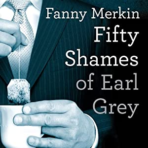 Fifty Shames of Earl Grey Audiobook
