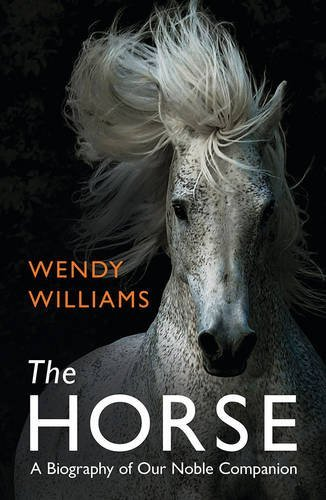 the-horse-a-biography-of-our-noble-companion