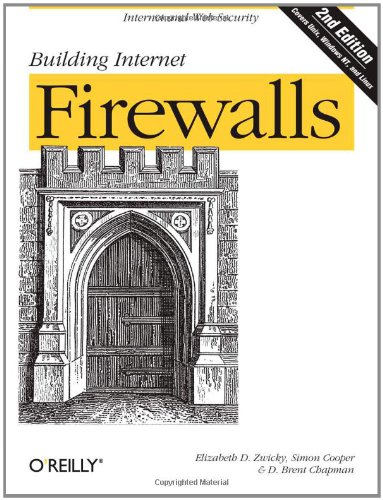 Building Internet Firewalls (2nd Edition)