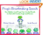Frog's Breathtaking Speech: How Child...