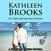 All Hung Up: Bluegrass Single #1: Bluegrass Singles | [Kathleen Brooks]