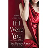 If I Were You (Inside Out Book 1) ~ Lisa Renee Jones