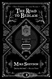 The Road to Bedlam (Courts of the Feyre)